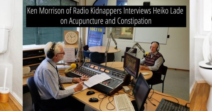 Ken Morrison and Heiko Lade of Radio Kidnappers discuss acupuncture and constipation